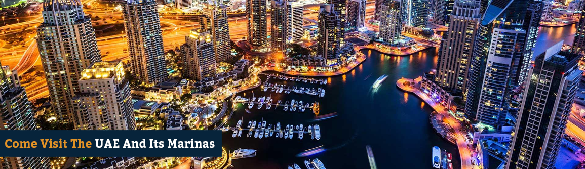 Come Visit The UAE And Its Marinas